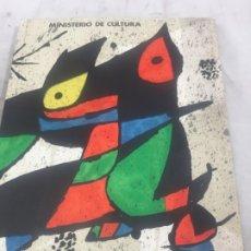 Arte: JOAN MIRO. OBRA GRAFICA. MINISTERIO DE CULTURA. MADRID MAYO-JULIO 1978. Lote 177336727