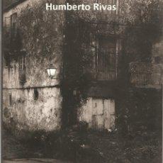 Arte: HUMBERTO RIVAS (CATALOGO EXPOSICION). Lote 177691074