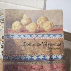 Arte: DOMINGO VILADOMAT, RETROSPECTIVA, , MADRID, AREA DE LAS ARTES, 181PAGINAS. Lote 177838157