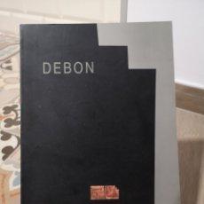 Arte: ANTONIO DEBON, PINTURAS, GALERIA EDGAR NEVILLE, FIRMADO Y DEDICADO. Lote 177838583