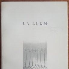 Arte: (PEREJAUME - EULÀLIA VALLDOSERA - JAUME PLENSA) - LA LLUM - GALERIA PALMA DOTZE - VILAFRANCA 1995. Lote 177878748