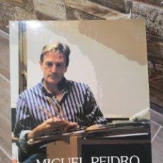 Arte: MIGUEL PEIDRO. ALICANTE: DIPUTACIÓN PROVINCIAL DE ALICANTE, 2002. ILUSTRADA. 24X29.. Lote 177951819