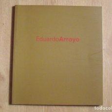Arte: EDUARDO ARROYO. 2000. BANCO ZARAGOZANO. ILUSTRADO. 46 PÁGINAS. BUEN ESTADO. 27X24 CM.. Lote 178095197