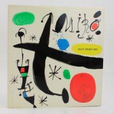 Arte: JOAN MIRÓ I CATALUNYA, JOAN PERUCHO, 1988, EDICIONS POLÍGRAFA, BARCELONA. 27,5X26CM. Lote 178195927