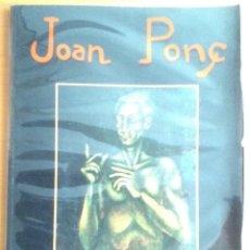 Arte: JOAN PONÇ GALERIA D'ART GENESIS EXPOSICIÓ DEL 26 DE GENER DE 1989 TEXTO MARIA GUIRAO. Lote 178373787