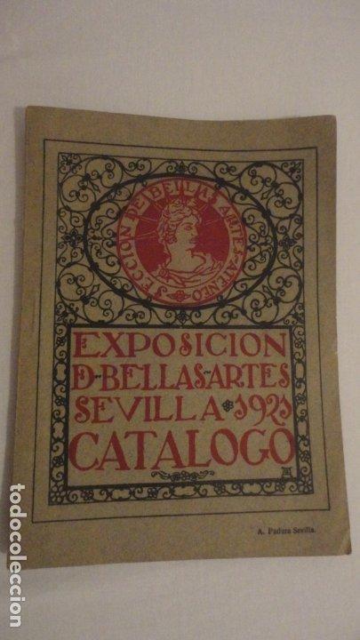 ANTIGUO CATALOGO EXPOSICION BELLAS ARTES SEVILLA 1921.GONZALO BILBAO.BENLLIURE.JOAN MIRO? GROSSO (Arte - Catálogos)