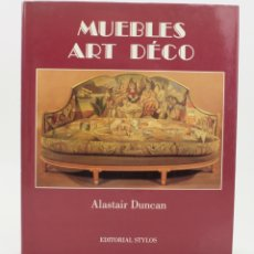 Arte: MUEBLES ART DÉCO, ALASTAIR DUNCAN, 1986, EDITORIAL STYLOS, BARCELONA. 27,5X23,5CM. Lote 178565435