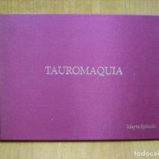 Arte: CATALOGO DE ARTE. TAUROMAQUIA. Lote 179547761