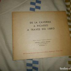 Arte: DE LA CAVERNA A PICASSO A TRASVÉS DEL LIBRO. PORTER-LIBROS, EDITOR (1962). Lote 180155556