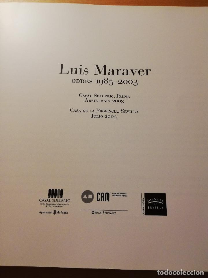 Arte: LUIS MARAVER. OBRES 1985 - 2003 (CASAL SOLLERIC, PALMA DE MALLORCA. ABRIL - MAIG 2003) - Foto 2 - 180179520