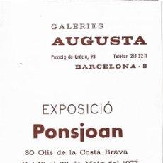 Arte: CATÁLOGO EXPOSICIÓN GALERIAS AUGUSTA DE BARCELONA DE FERRAN PONSJOAN.. Lote 162341764