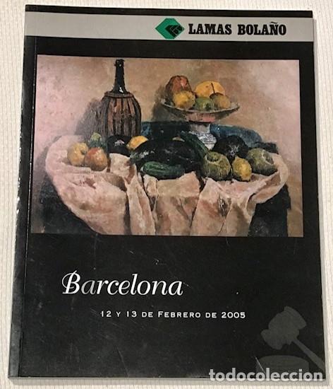 LAMAS BOLAÑO. SUBASTA BARCELONA 12 Y 13 FEBRERO 2005. 4° ( 27 X 21 CM). 170 P., 840 LOTES. (Arte - Catálogos)
