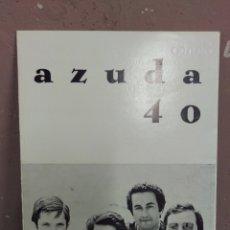 Arte: AZUDA 40 . TRIPTICO DESPLEGABLE. ZARAGOZA 1974. MUY RARO. Lote 180387392