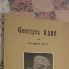 Arte: GEORGES KARS PAR FLORENT FELS. EDITIONS LE TRIANGLE.PARIS.. Lote 180422715