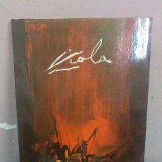 Arte: VIOLA - ARTISTAS ARAGONESES - HOMENAJE A VIOLA. Lote 180451825