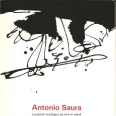Arte: ANTONIO SAURA - LUZÁN - ZARAGOZA 1981 - PAPEL VERJURADO - CON DÍPTICO. Lote 180910625