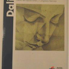 Art: SALVADOR DALÍ - IBERCAJA - ZARAGOZA 2006 - CON DÍPTICO. Lote 180910722