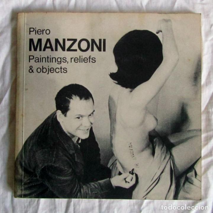 PIERO MANZONI PAINTINGS, RELIEFS & OBJETS 1974 (Arte - Catálogos)