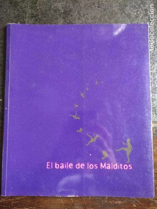 CATALOGO ARTE CADIZ EL BAILE DE LOS MALDITOS FERNANDO BATISTA LOLA BERNAL QUIQUE CRESPO KOKA TI (Arte - Catálogos)