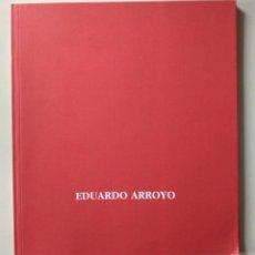 Arte: EDUARDO ARROYO. GAMARRA Y GARRIGUES ENERO-FEBRERO 1992. TEXTO DE JULIÁN RÍOS. Lote 182013048