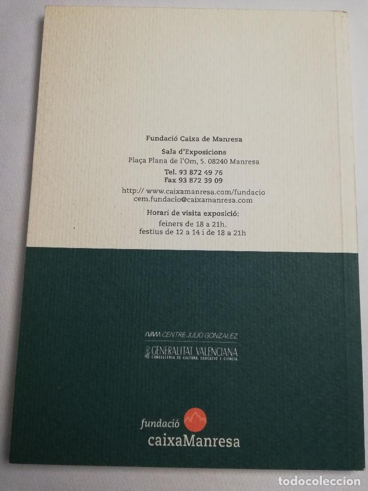 Arte: JOAN I JULIO GONZÁLEZ. MODERNISME I MODERNITAT 1898 - 1930 (FUNDACIÓ CAIXA MANRESA) - Foto 10 - 182110145