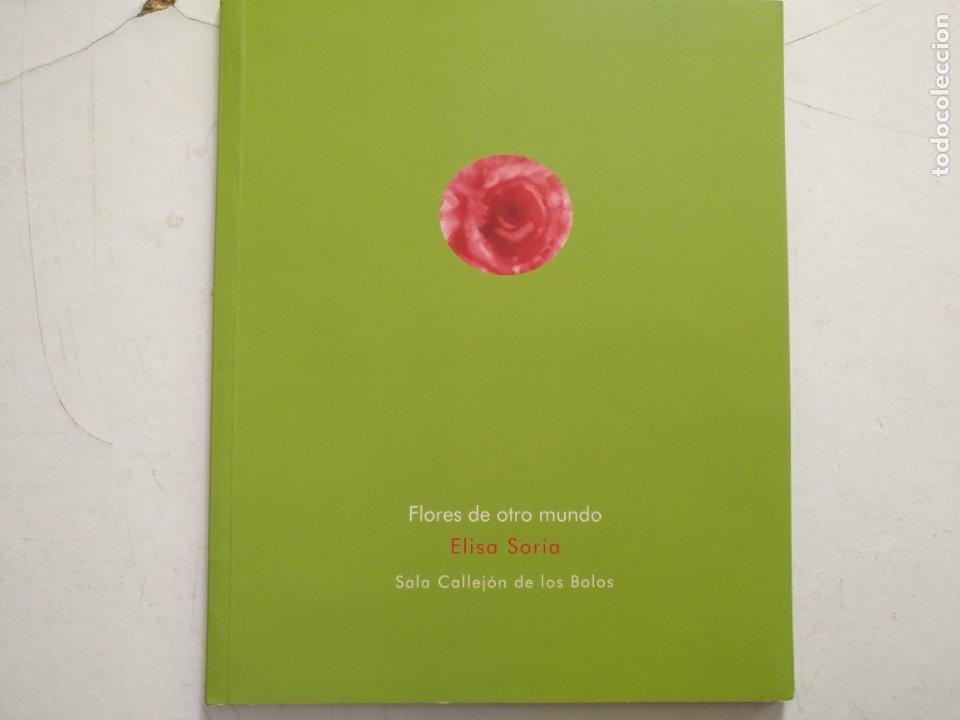Arte: catalogo de arte - flores de otro mundo , elisa soria , jerez - Foto 2 - 182369737