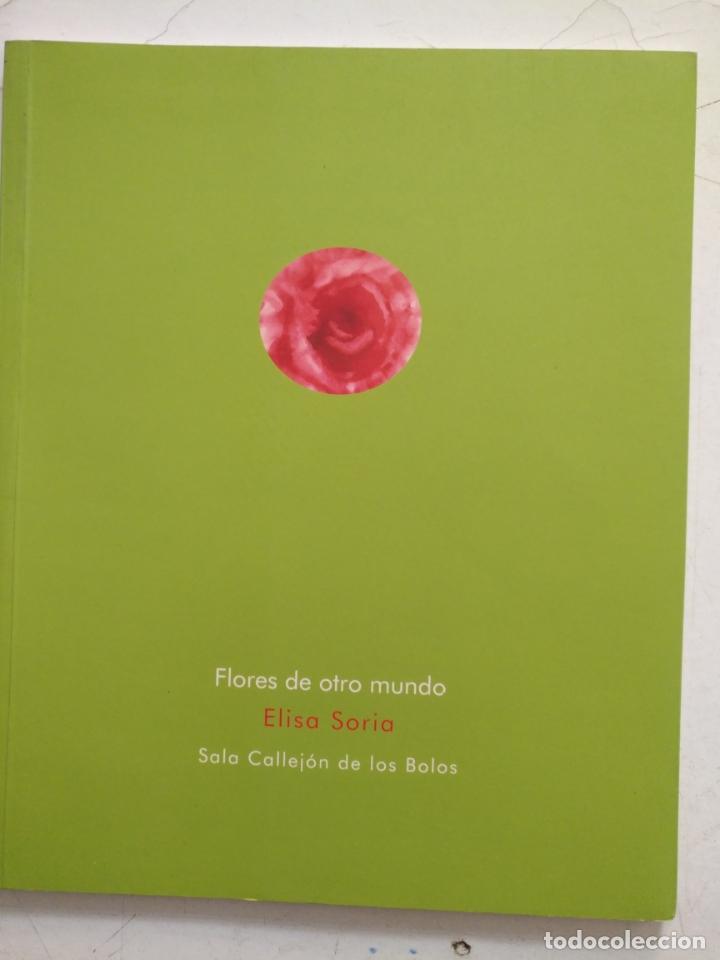 Arte: catalogo de arte - flores de otro mundo , elisa soria , jerez - Foto 10 - 182369737