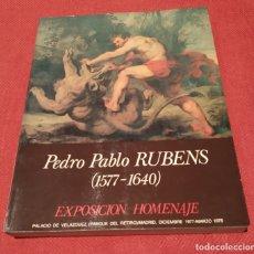 Arte: PEDRO PABLO RUBENS (1577-1640). EXPOSICIÓN HOMENAJE, PALACIO DE VELÁZQUEZ, 1977. TEXTO M DÍAZ PADRÓN. Lote 182418555