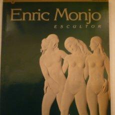 Arte: ENRIC MONJO. ESCULTOR. 1895-1976. PALAU MOJA. 1996. Lote 182944363
