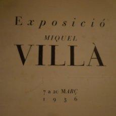 Arte: MIQUEL VILLÀ. 6 CATÁLOGOS. GALERIAS SYRA. 1931. 1936. 1943. 1946. 1949. 1950. Lote 182947996