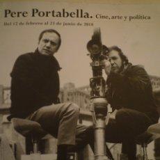 Arte: PERE PORTABELLA. CINE. ARTE Y POLÍTICA. FUNDACIÓ VILA CASAS. 2018. Lote 182948246