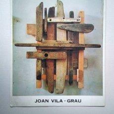 Arte: JOAN VILA-GRAU (BARCELONA, 1932). GALERÍA JUANA MORDÓ, 1979. TEXTOS JM. MORENO GALVÁN Y JM. VALVERDE. Lote 183207698