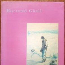 Arte: HORTENSI GÜELL - FRANCESC FONTBONA - LA CAIXA - MUSEU COMARCAL VILASECA. Lote 183277305