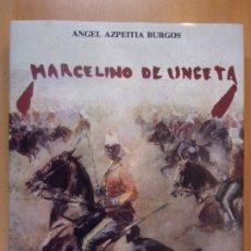 Arte: MARCELINO DE UNCETA / ÁNGEL AZPEITIA BURGOS / 1989. IBERCAJA. Lote 183357307