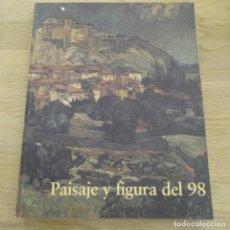 Arte: CATÁLOGO LIBRO DE ARTE.PAISAJE Y FIGURA DEL 98.. Lote 183473795