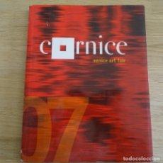 Arte: CATALOGO ARTE.CORNICE 2007.VENICE ART FAIR.. Lote 183490811
