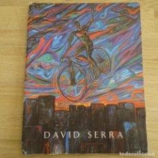 Arte: CATALOGO ARTE.DAVID SERRA.PALAFRUGELL ART.. Lote 183491905