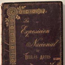 Arte: LA EXPOSICIÓN NACIONAL DE BELLAS ARTES AÑO 1897 - CENTRO EDITORIAL ARTÍSTICO, MADRID 1898 - SOROLLA . Lote 183560605