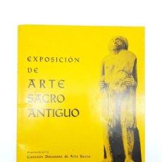 Arte: CATÁLAGO EXPOSICIÓN ARTE SACRO ( GIRONA 1965, ILUSTRADO ). Lote 183582835