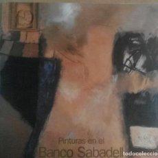 Arte: PINTURAS DEL BANCO SABADELL, BARCELONA, 2001. Lote 183591998