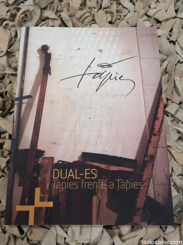 DUAL-ES TAPIES FRENTE A TAPIES MUSEO ARTE CONTEMPORÁNEO DE ALICANTE (Arte - Catálogos)