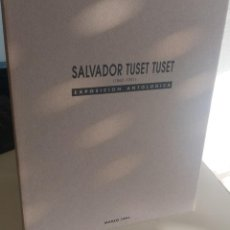 Arte: SALVADOR TUSET TUSET (1883-1951) - EXPOSICIÓN ANTOLÓGICA / MARZO 1991. Lote 184780680