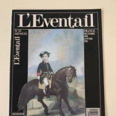 Arte: REVISTA L'EVENTAIL, NO. 33. 1999-1991. MUSEO HERMES. Lote 184793946