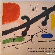 Arte: JOAN MIRÓ. SALA PELAIRES 1970. Lote 184800302