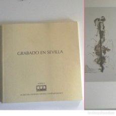 Arte: GRABADO EN SEVILLA - LIBRO CATÁLOGO DE EXPOSICIÓN - MUSEO DEL GRABADO ESPAÑOL CONTEMP. MARBELLA ARTE. Lote 184833042
