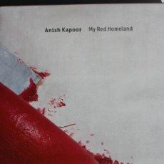 Arte: ANISH KAPOOR. MY RED HOMELAND. 24 X 31 CM. CAC MÁLAGA . 120 PÁGINAS. EXCELENTES FOTOS, PERFECTO.. Lote 186061158