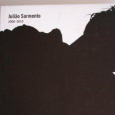 Arte: JULIÃO SARMENTO. 2000/2010. CAC MÁLAGA. 23 X 28 CM. 173 PÁGINAS. PERFECTO ESTADO.. Lote 186065778