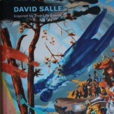 Arte: DAVID SALLE. INSPIRED BY TRUE-LIFE EVENTS. CAC MÁLAGA. 24,5X31. 111 PÁGINAS.PERFECTO ESTADO.. Lote 186074783