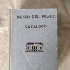 Arte: CATÁLOGO MUSEO DEL PRADO 1952.. Lote 186219937