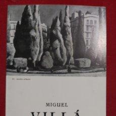 Art: MIGUEL VILLÁ SALA PARÉS 1970. Lote 187219035